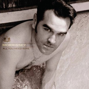 [번역]Morrissey - All You Need Is Me