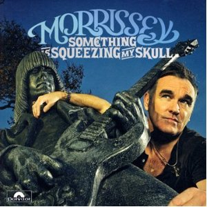 [번역]Morrissey - Something Is Squeezing..