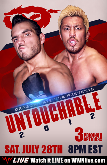 Dragon Gate USA 2012.07.28 Untouchable 리포트