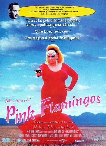 핑크 플라밍고 - 세상에서 가장 역겨운 영화를 표방하다