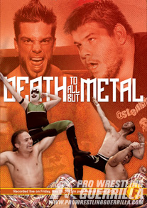 PWG 2012.05.25 Death to all but Metal 리뷰
