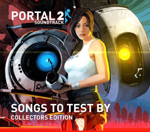 Portal 2 Soundtrack Songs To Test By Colle..