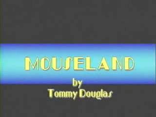 마우스랜드(Mouseland by Tommy Douglas..