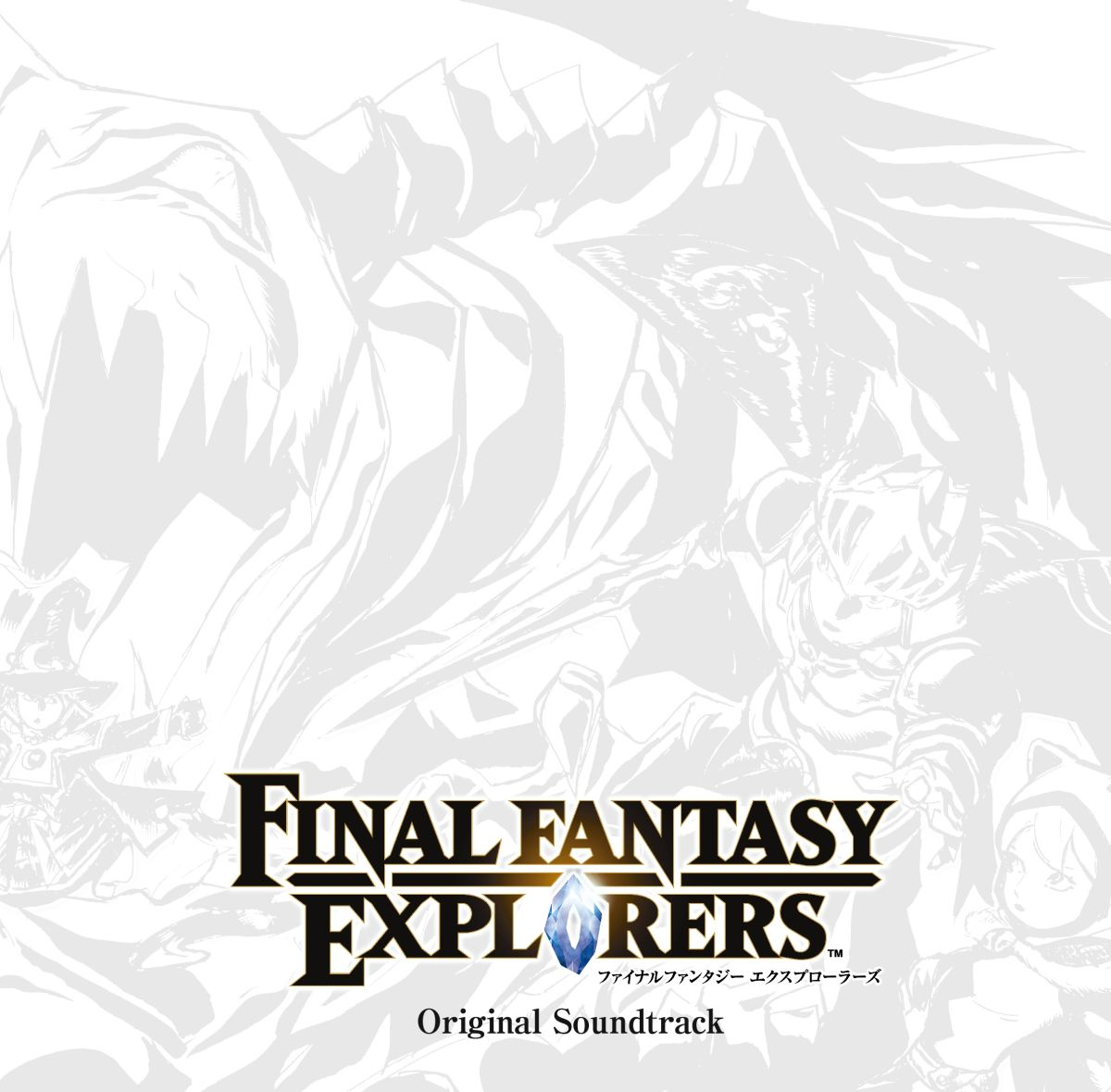 FINAL FANTASY EXPLORERS Original Sound..