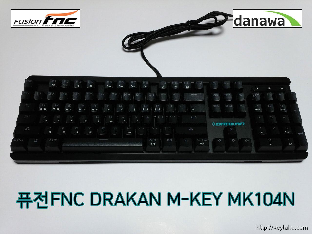 퓨전FNC DRAKAN M-KEY MK104N 적축