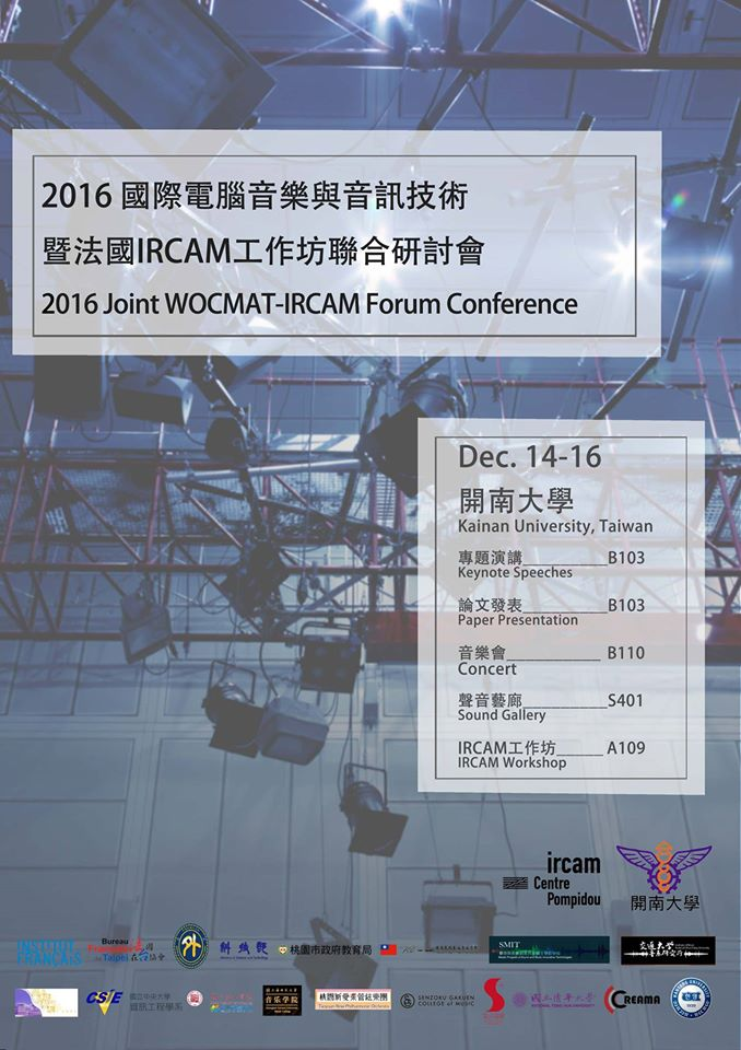 2016 Joint WOCMAT-IRCAM Forum Conference