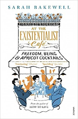 At The Existentialist Café: Freedom, Being..