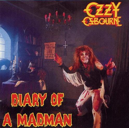 08. DIARY OF A MADMAN / OZZY OSBOURNE -..